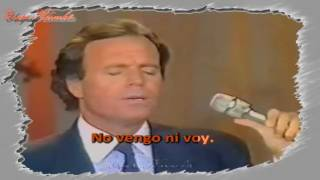 Karaoké - Julio Iglésias - No vengo ni voy (Je n