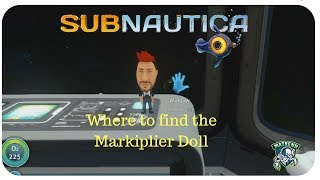 Subnautica : Where to find the Markiplier Doll - Easter Egg