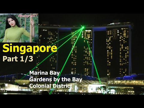 WHAT TO SEE in Singapore - Part 1 / 3