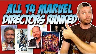 All 14 MCU Directors Ranked Worst to Best (Marvel Cinematic Universe)