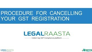 Procedure for Cancelling GST Registration (Hindi)