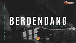DJ BERDENDANG - RHOMA IRAMA ft RITA SUGIARTO - UWITZ HAHEHO - RIKKI VAM - 69 PROJECT