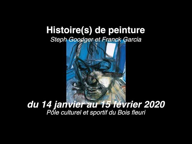 Histoire(s) de peinture : Steph Goodger et Franck Garcia