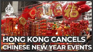 Hong Kong cancels Chinese New Year celebrations