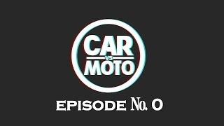Car vs Moto