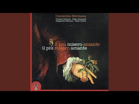 Alessandro Stradella : Il più misero amante : Cantata per soprano e basso continuo