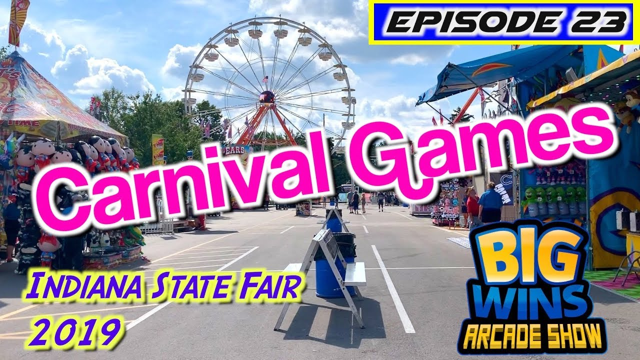 Episode 23: Carnival Games, Indiana State Fair 2019 - Big Wins! Arcade Show