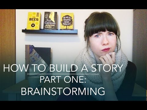How To Build A Story | Brainstorming (1 of 5)