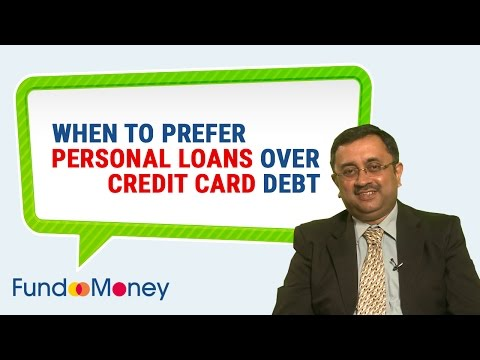 When To Prefer Personal Loan Over Credit Card Debt