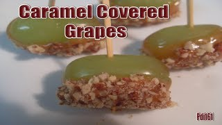 Caramel Covered Grapes ~ Easy And So Good!!