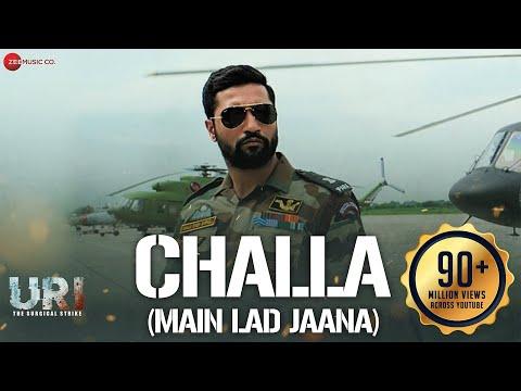 Challa Main Lad Jaana Lyrics from URI (2019) | Bollywood Lyrica
