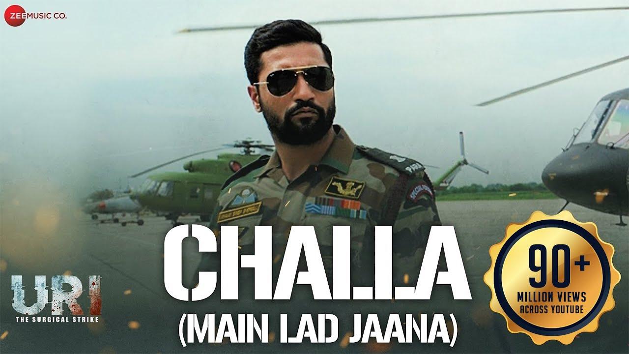 Download Challa (Main Lad Jaana) - URI | Vicky Kaushal , Yami Gautam | Shashwat S | Romy , Vivek | Kumaar