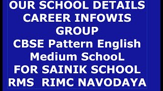 CAREER INFOWIS GROUP OF INSTITUTION | SCHOOL INFORMATION  CBSE PATTERN ENGLISH MEDIUM