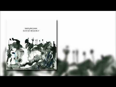 Nevid Müsmir -  Bir Güzeli Methedeyim  [Official Audio]