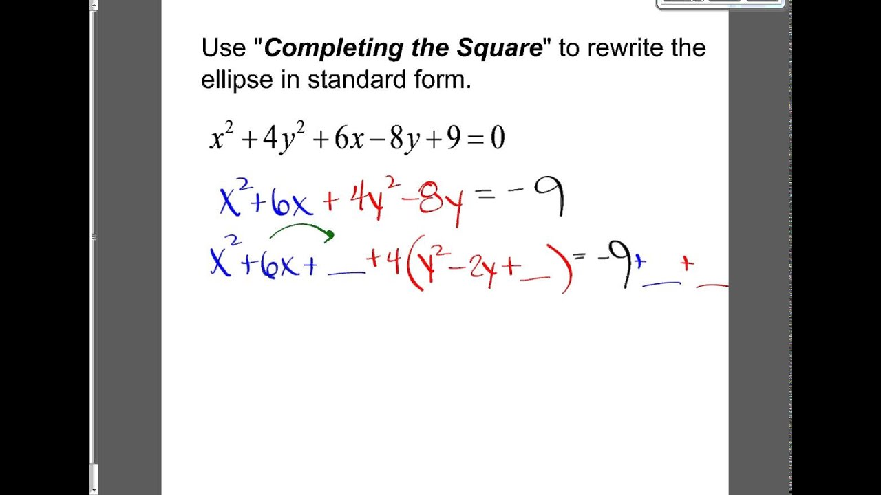 9-2: Ellipse into standard form from equation - YouTube