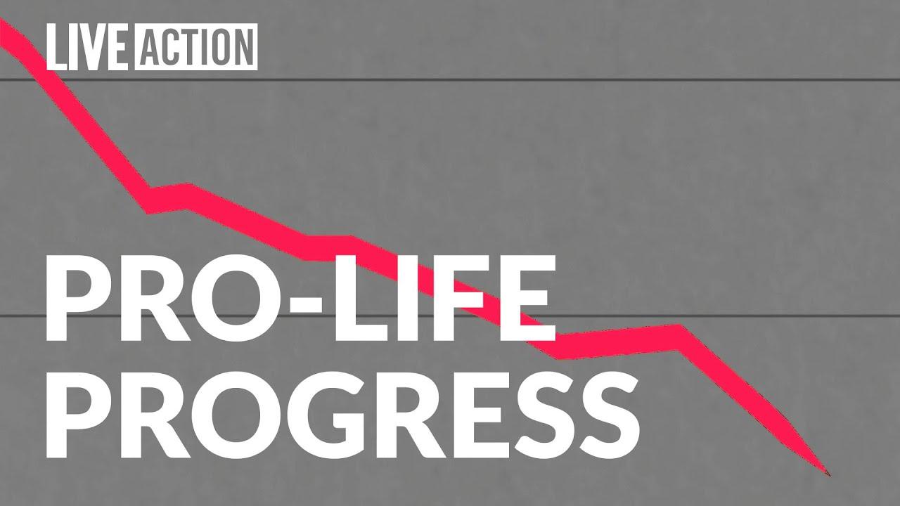 Pro-Life Progress