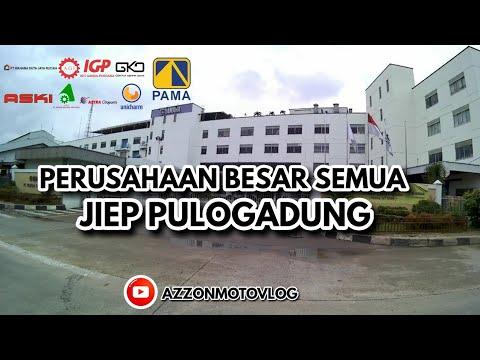 #PART2 JIEP ( Jakarta Industrial Estate Pulogadung ) PERUSAHAAN BESAR ADA DISINI - AZZONMOTOVLOG