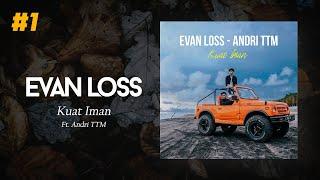 KUAT IMAN - Evan Loss feat Andri TTM Akustik (official music video)