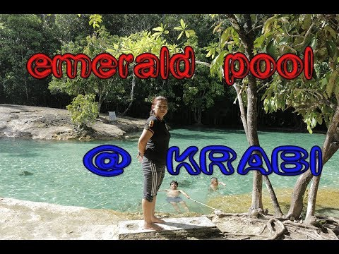 EMERALD POOL the natural swimming pool Thailand 2017
