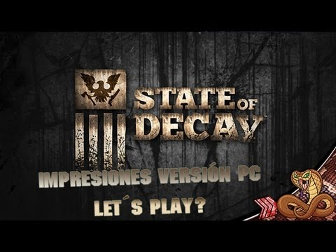 State Of Decay PC | Primeras 15 minutos de supervivencia | Impresiones 1080 max settings Videos De Viajes