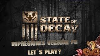 State Of Decay PC | Primeras 15 minutos de supervivencia | Impresiones 1080 max settings