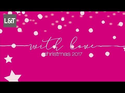 L&T - Raum für liebe Worte - christmas 2017 - YouTube