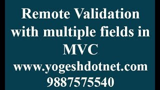 Remote Attribute validation with multiple fields in mvc Hindi