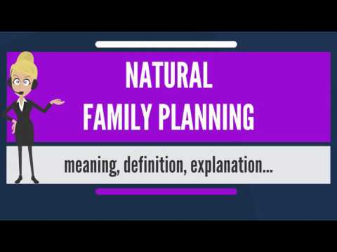 what-is-natural-family-planning?-what-does-natural-family-planning-mean?