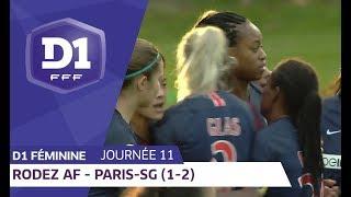 J11 : Rodez AF - Paris-SG (1-2) / D1 Féminine