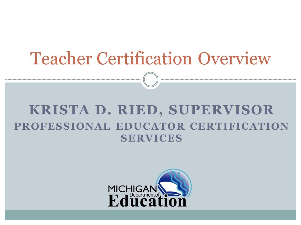 01 Michigan Teacher Certification Overview Youtube