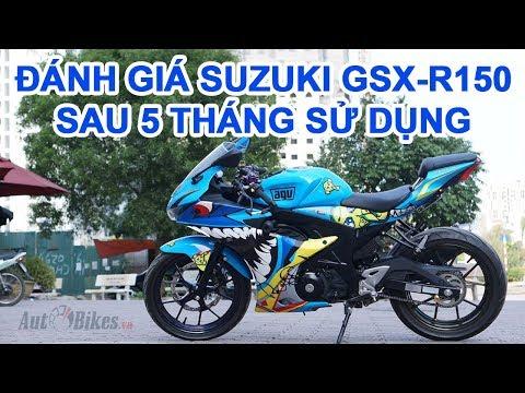 Người dùng đánh giá Suzuki GSX R150