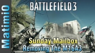 Removing The M16a3 - Sunday Mailbox (battlefield 3 Gameplay/commentary)
