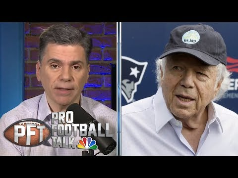 How Robert Kraft's prostitution solicitation case will unfold | Pro Football Talk | NBC Sports