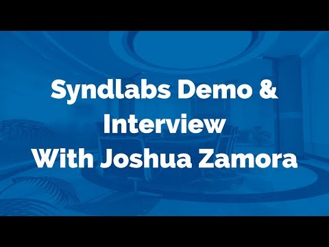 Syndlabs Demo And Interview With Joshua Zamora