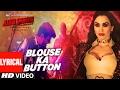 Blouse Ka Button Lyrical Video Ajab Singh Ki Gajab Kahani Rishi Prakash Mishra T Series