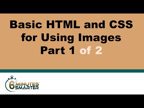 Basic HTML And CSS For Using Images - Part 1 / 2