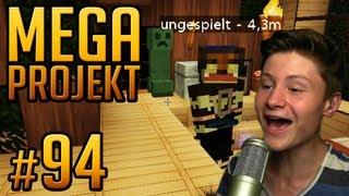 ICH ZIEHE BEI UNGESPIELT EIN! - Minecraft Mega Projekt #94 (Dner)