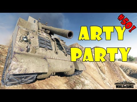 World of Tanks - Funny Moments   ARTY PARTY! #50