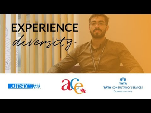 AIESEC & Tata Consultancy Services - Experience Diversity with the ACE Program
