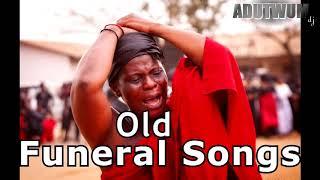 OLD FUNERAL SONGS by Adutwum dj ft #amakyedede #nanatuffour #daddylumba #adomakonyamekye #ghanamusic