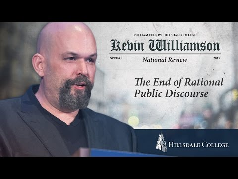 The End of Rational Public Discourse - Kevin Williamson