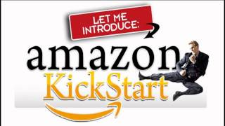 [MUST SEE!] Amazon Kickstart - STEP BY STEP To Profits - Make 2013 YOUR Year...
