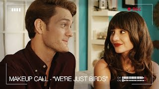 We're Just Birds- Ep. 8/ Makeup Call feat. Teala Dunn and Allison Raskin