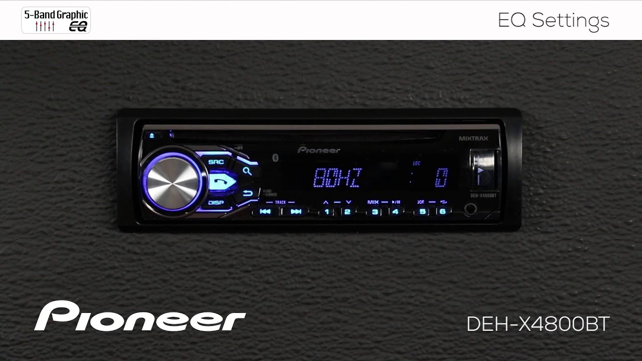 How To Deh X4800bt Eq Settings Youtube 3 Band Equalizer Control