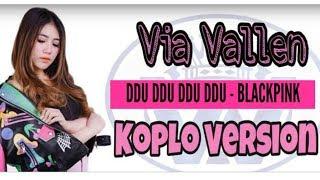 Via Vallen  - 'ddu Du Ddu Du' - Blackpink    Koplo Version  Cover