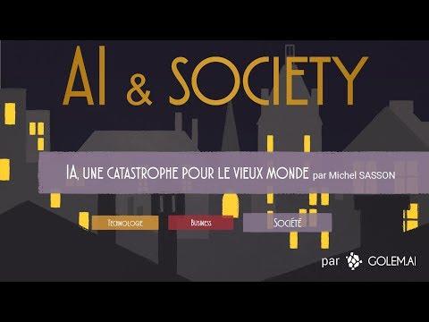 AI&Society #1 - Société : L'IA, une catastrophe pour le vieux monde