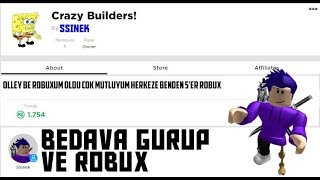 ROBLOX BEDAVA GRUP VE ROBUX ?!