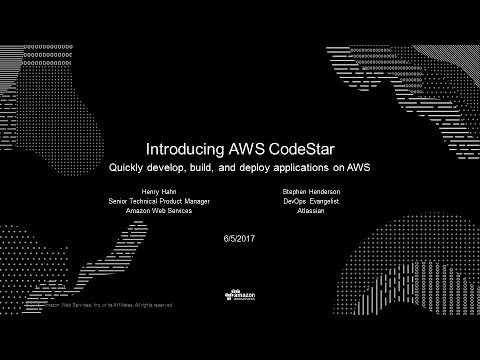 AWS CodeStar: Develop, Build, and Deploy applications on AWS - 2017 AWS Online Tech Talks