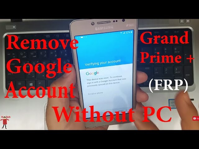 Without PC) Remove/Bypass Galaxy Grand Prime Plus SM-G532F
