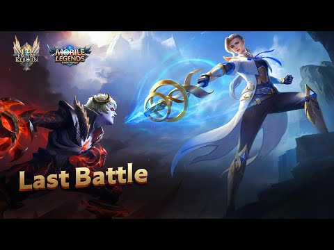 Last Battle | Empire Reborn—Finale | Mobile Legends: Bang Bang!
